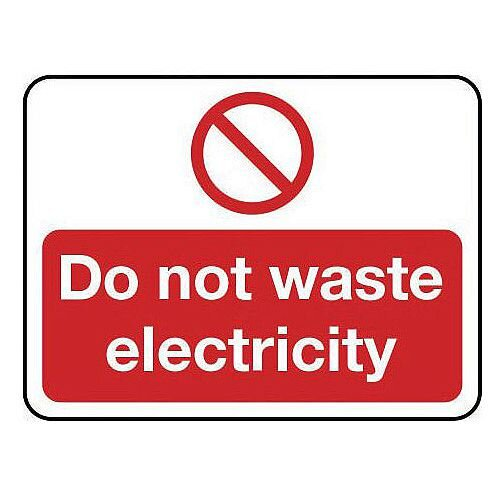 Sign Do Not Waste Electricity Self Adhesive Vinyl 200X150