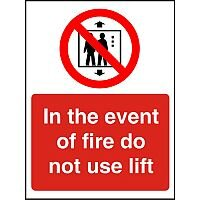 Prestige Sign 2mm 150x200 In The Event Of Fire Do Not Use Lift