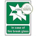 Stewart Superior In Case Of Fire Break Glass Self Adhesive Vinyl Safety Sign 200x150mm