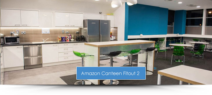 Amazon Phase 2 Canteen Fit Out